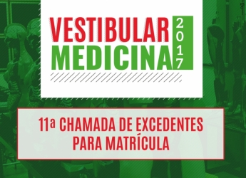 11ª Chamada de Excedentes - Curso de Medicina 2017